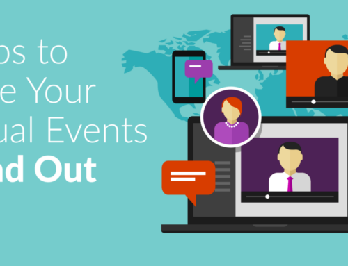 7 Tips to Make Your Virtual Events Stand Out