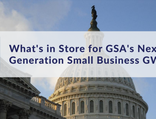 What's in Store for GSA's Next Generation Small Business GWAC?