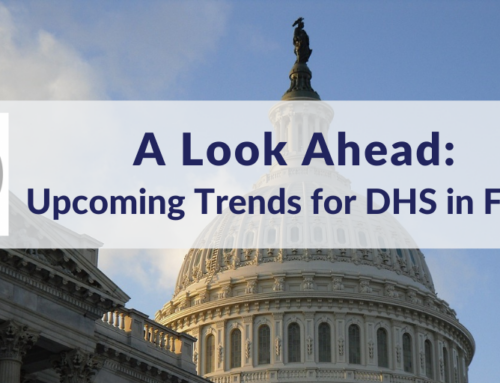 A Look Ahead: Upcoming Trends for DHS in FY 2021