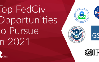 Top Federal Civilian Opportunities to Pursue