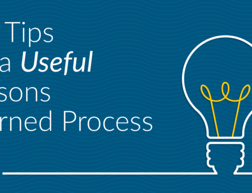 Pro Tips for a Useful Lessons Learned Process
