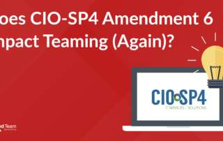 CIO-SP4 Amendment 6 Teaming