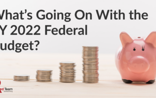 What's going on with the FY 2022 Federal Budget? 081021