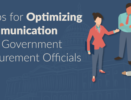 5 Tips for Optimizing Communication with Government Procurement Officials